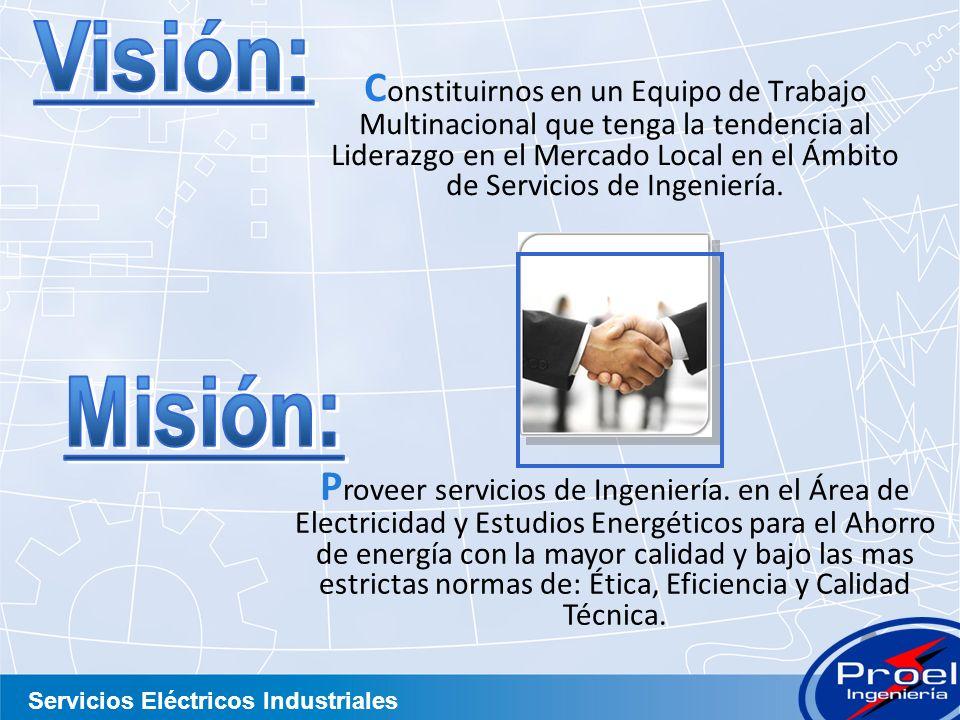 Servicios Eléctricos Industriales AREA DE ELECTRICIDAD RESIDENCIAL- COMERCIAL AREA DE ELECTRICIDAD INDUSTRIAL AREA DE GENERADORES ELECTRICOS Servicios en las áreas de: