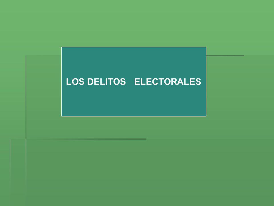 LOS DELITOS ELECTORALES