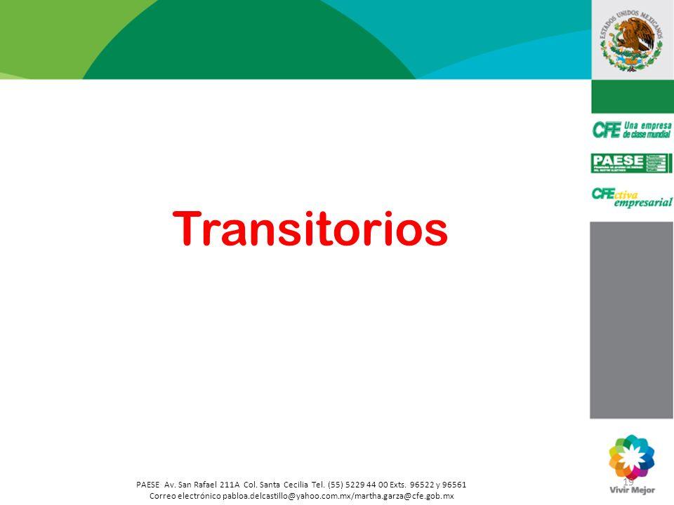 PAESE Av. San Rafael 211A Col. Santa Cecilia Tel. (55) 5229 44 00 Exts. 96522 y 96561 Correo electrónico pabloa.delcastillo@yahoo.com.mx/martha.garza@