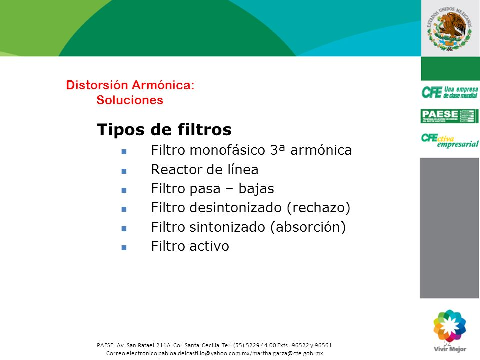 52 PAESE Av. San Rafael 211A Col. Santa Cecilia Tel. (55) 5229 44 00 Exts. 96522 y 96561 Correo electrónico pabloa.delcastillo@yahoo.com.mx/martha.gar