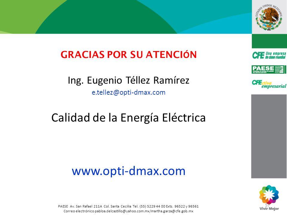57 PAESE Av. San Rafael 211A Col. Santa Cecilia Tel. (55) 5229 44 00 Exts. 96522 y 96561 Correo electrónico pabloa.delcastillo@yahoo.com.mx/martha.gar