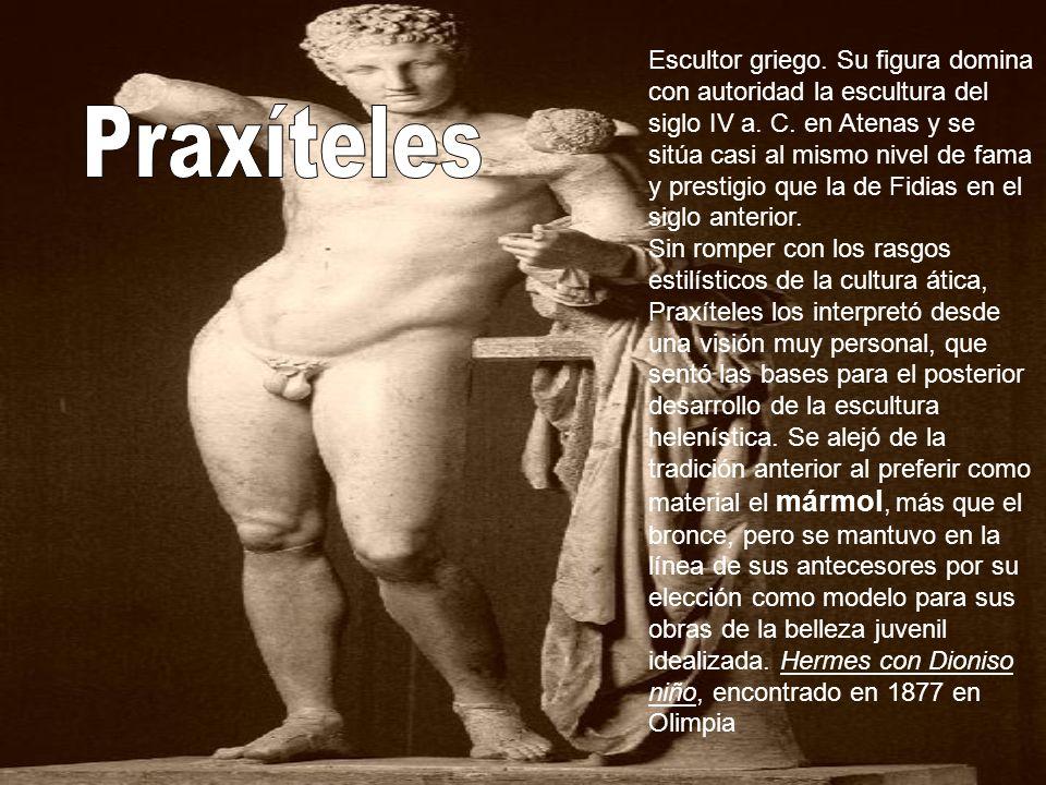 Escultor griego. Su figura domina con autoridad la escultura del siglo IV a. C. en Atenas y se sitúa casi al mismo nivel de fama y prestigio que la de
