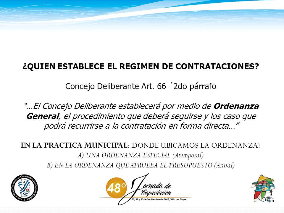 ¿QUIEN ESTABLECE EL REGIMEN DE CONTRATACIONES.Concejo Deliberante Art.