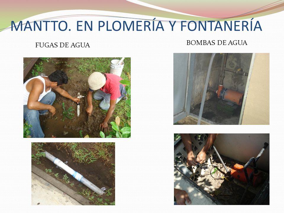 MANTTO. EN PLOMERÍA Y FONTANERÍA BOMBAS DE AGUA FUGAS DE AGUA