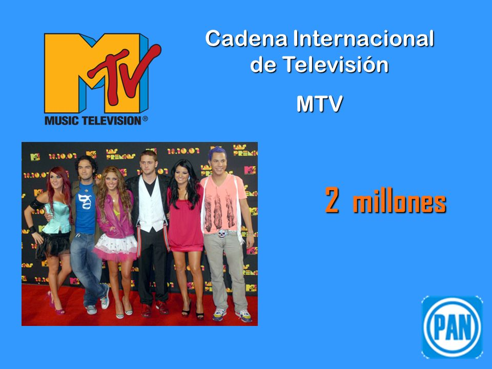 Cadena Internacional de Televisión MTV 2 millones
