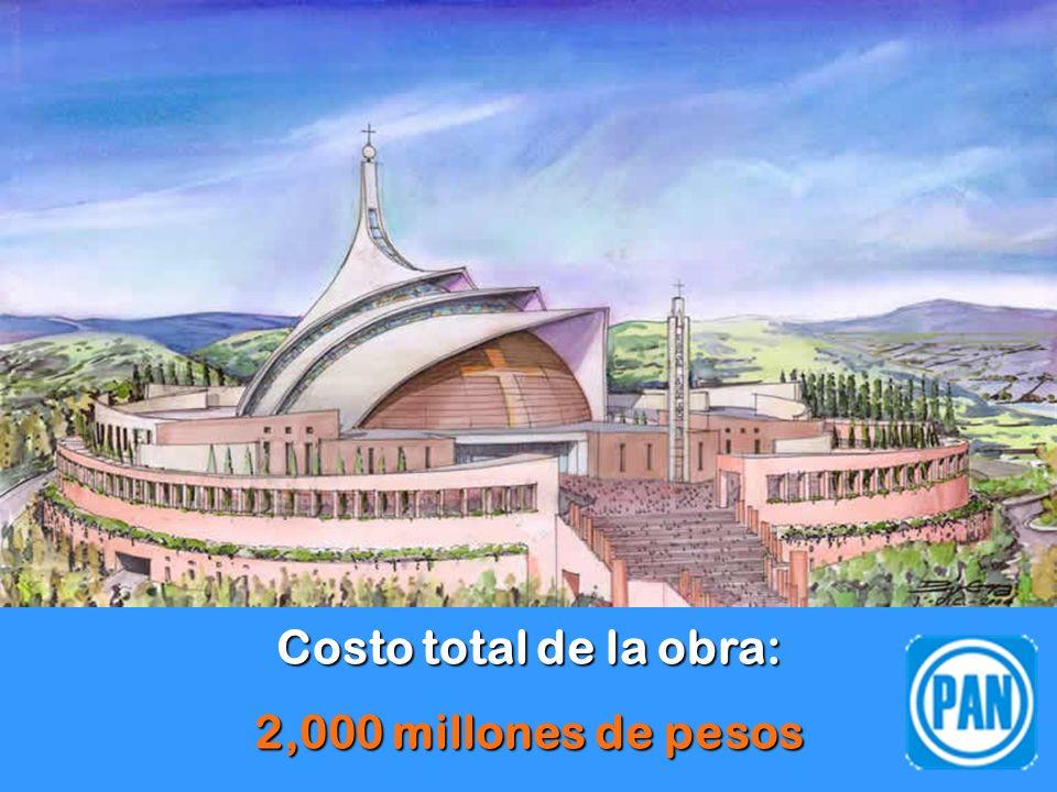 Costo total de la obra: 2,000 millones de pesos
