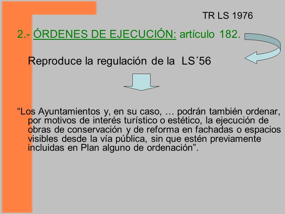 2.- ÓRDENES DE EJECUCIÓN: artículo 182.