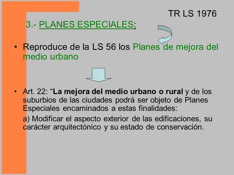 Reproduce de la LS 56 los Planes de mejora del medio urbano Art.