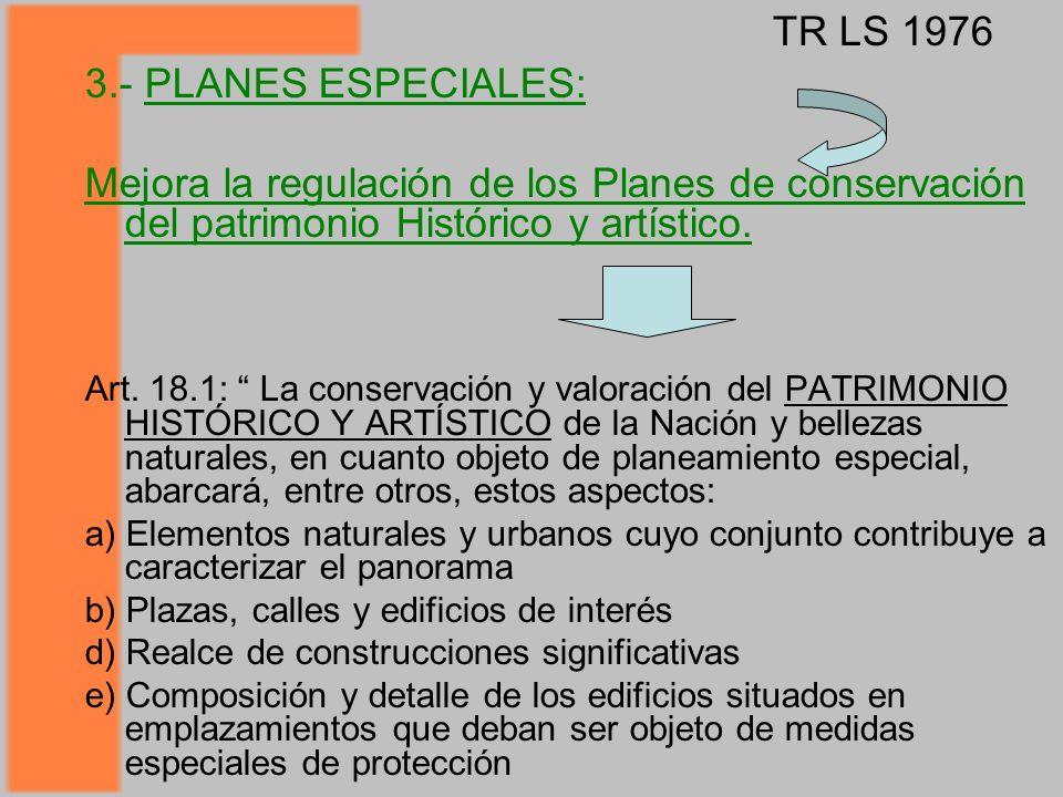 Mejora la regulación de los Planes de conservación del patrimonio Histórico y artístico.