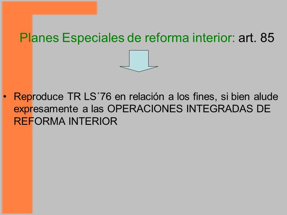 Planes Especiales de reforma interior: art.
