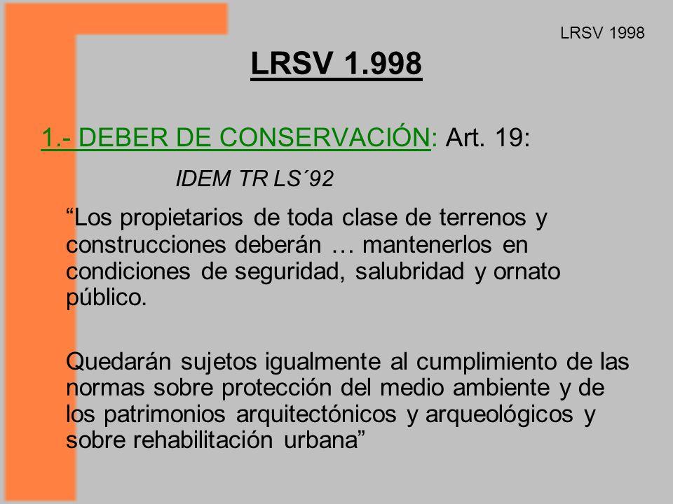 LRSV 1.998 1.- DEBER DE CONSERVACIÓN: Art.