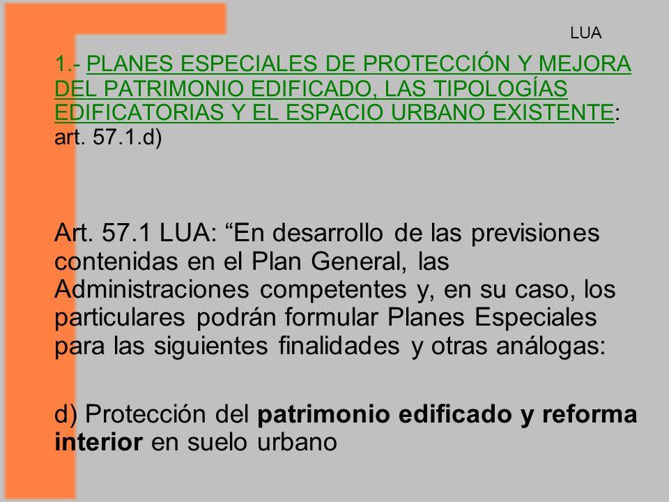 1.- PLANES ESPECIALES DE PROTECCIÓN Y MEJORA DEL PATRIMONIO EDIFICADO, LAS TIPOLOGÍAS EDIFICATORIAS Y EL ESPACIO URBANO EXISTENTE: art.