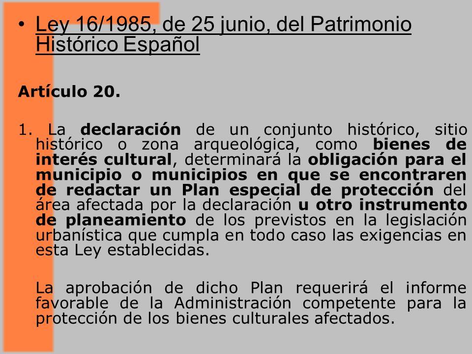 Ley 16/1985, de 25 junio, del Patrimonio Histórico Español Artículo 20.