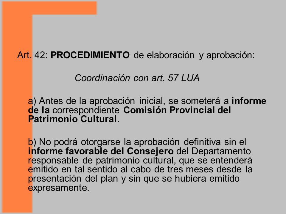 Art.42: PROCEDIMIENTO de elaboración y aprobación: Coordinación con art.