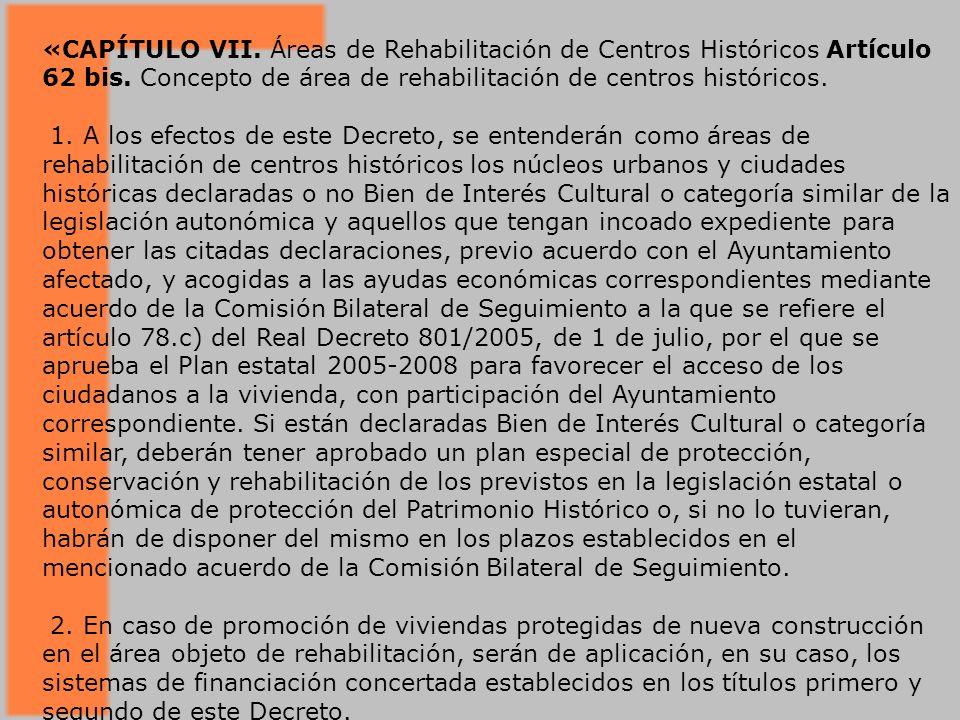 «CAPÍTULO VII.Áreas de Rehabilitación de Centros Históricos Artículo 62 bis.
