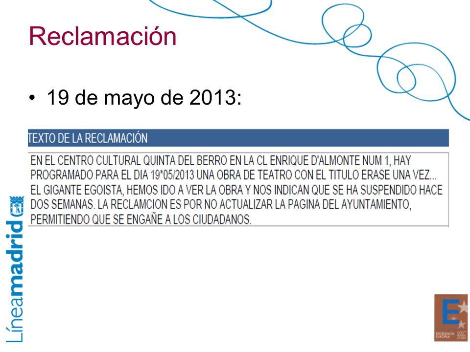 Reclamación 19 de mayo de 2013:
