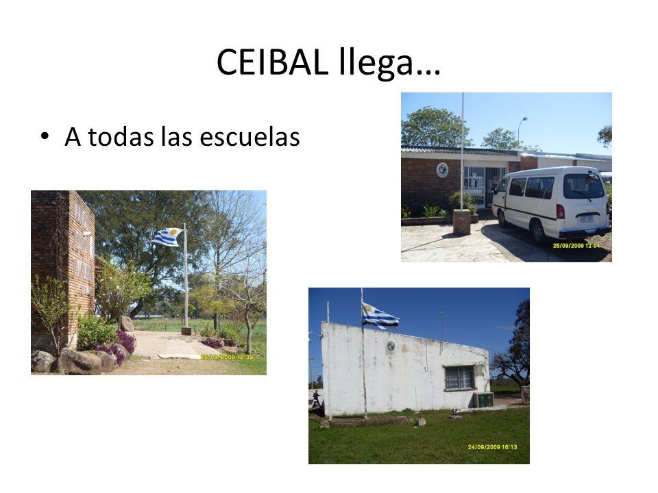 CEIBAL llega… A todas las escuelas