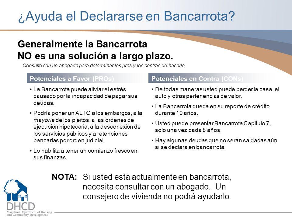 ¿Ayuda el Declararse en Bancarrota.Generalmente la Bancarrota NO es una solución a largo plazo.