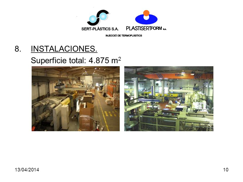 13/04/201410 8.INSTALACIONES. Superficie total: 4.875 m 2