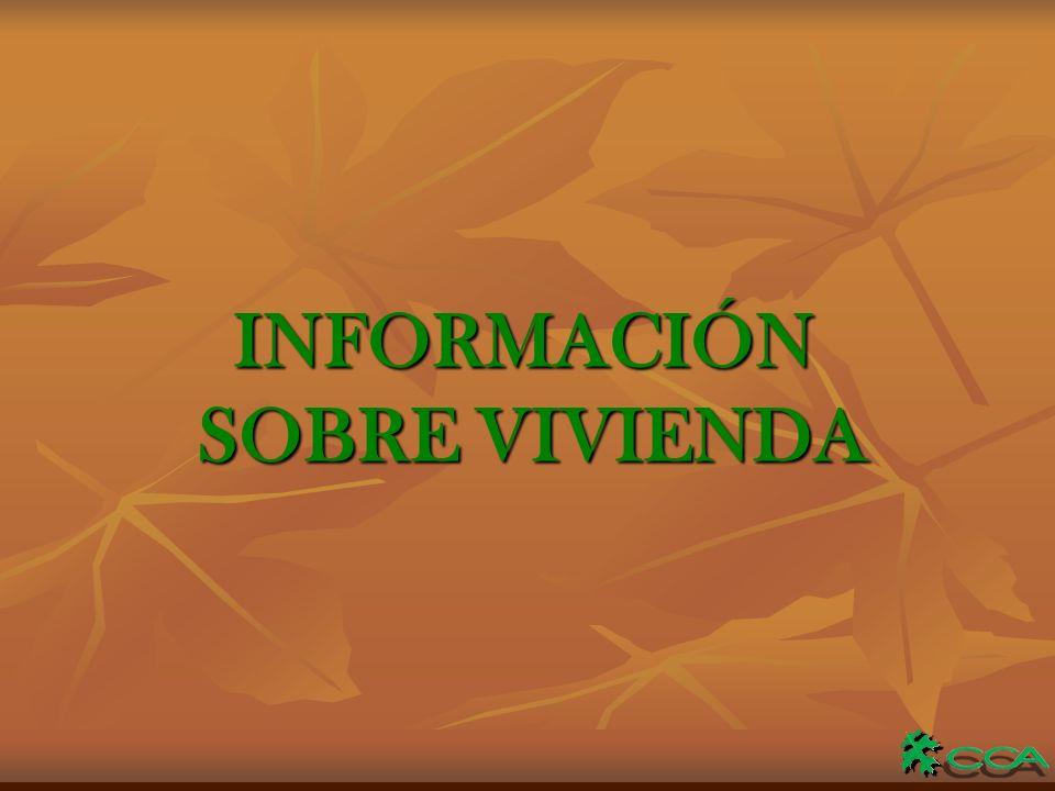 INFORMACIÓN SOBRE VIVIENDA