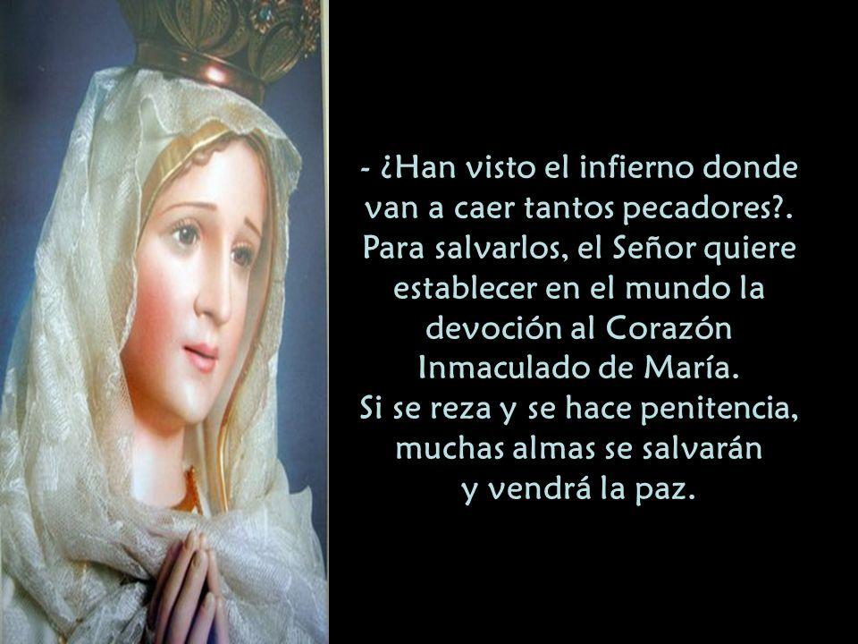 Lucía dio un grito de susto. Los niños levantaron los ojos hacia la Virgen como pidiendo socorro y Ella les dijo con bondad y tristeza: