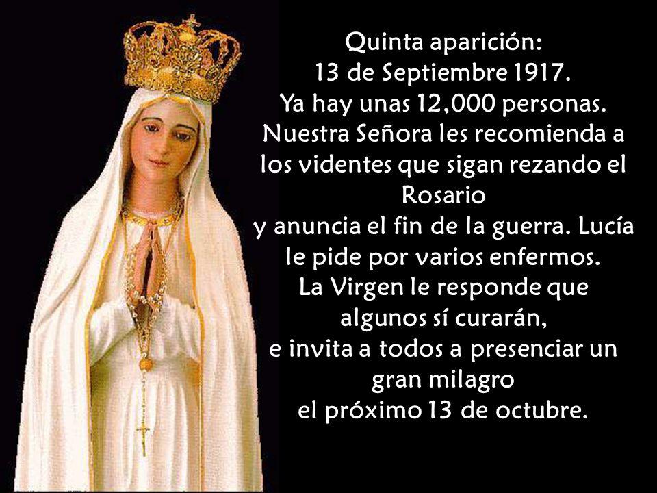 (El Papa Pío XII decía que esta frase era la que más le impresionaba del mensaje de Fátima y exclamaba: