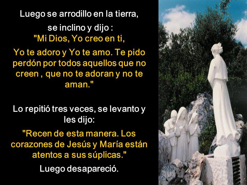 Un tiempo antes de que la Virgen María se apareciera a los niños, un ángel se les manifestó por tres veces, la primera aparición les dijo: