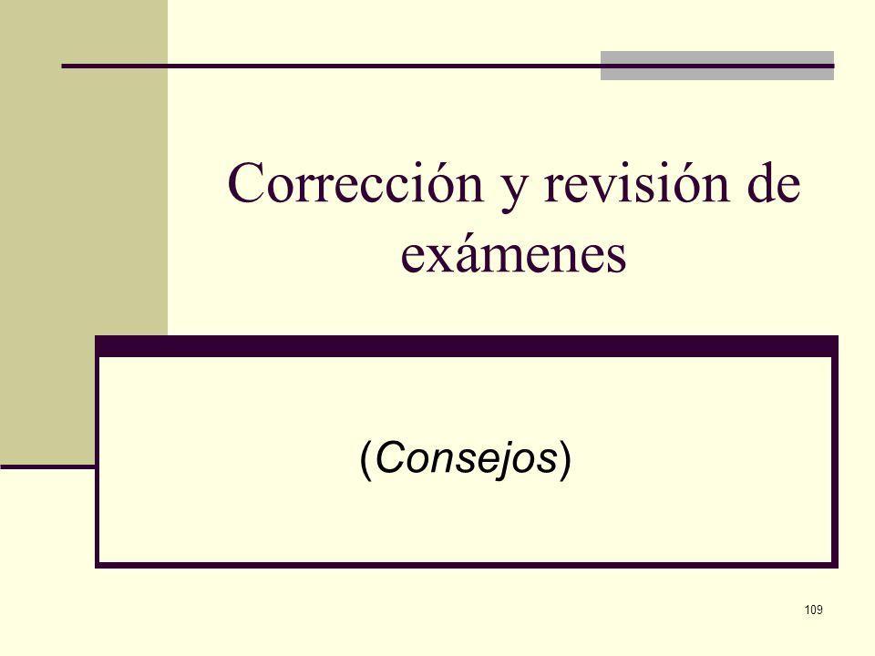 109 Corrección y revisión de exámenes (Consejos)