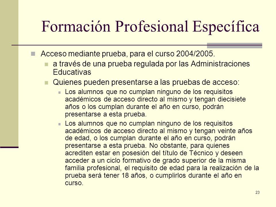 23 Acceso mediante prueba, para el curso 2004/2005. a través de una prueba regulada por las Administraciones Educativas Quienes pueden presentarse a l