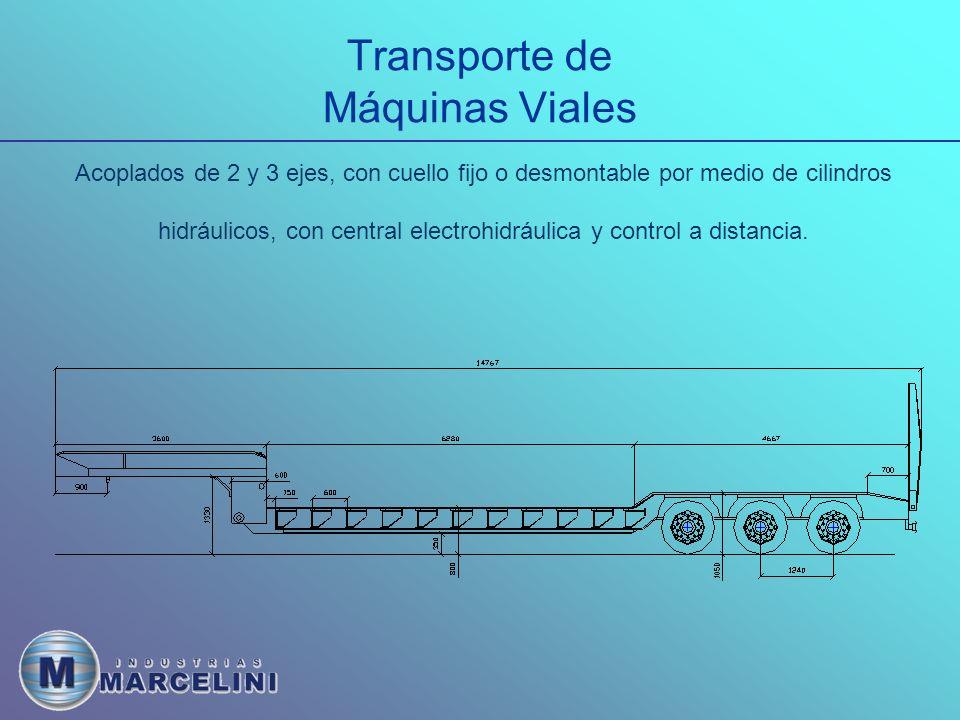 Transporte de Máquinas Viales Acoplados de 2 y 3 ejes, con cuello fijo o desmontable por medio de cilindros hidráulicos, con central electrohidráulica y control a distancia.