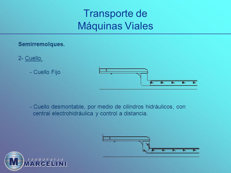 Transporte de Máquinas Viales Semirremolques.2- Cuello.