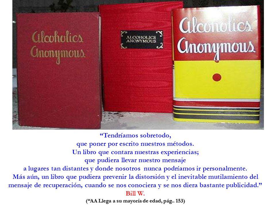 LITERATURA DE ALCOHÓLICOS ANÓNIMOS El Libro Grande El Texto Básico de AA.