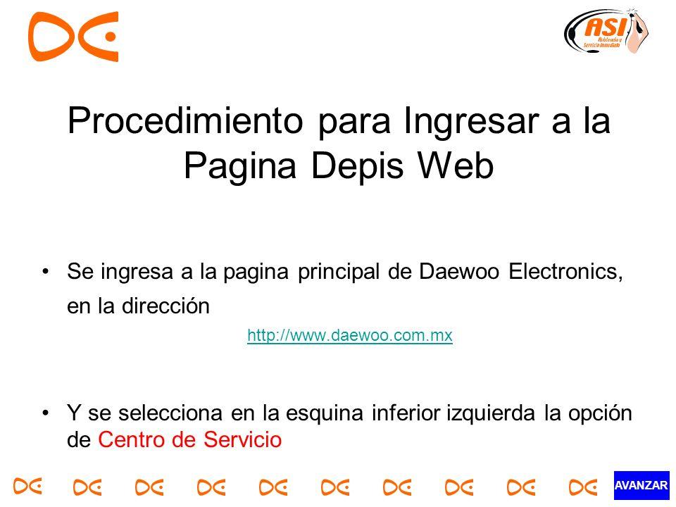 Procedimiento para Ingresar a la Pagina Depis Web Se ingresa a la pagina principal de Daewoo Electronics, en la dirección http://www.daewoo.com.mx Y s