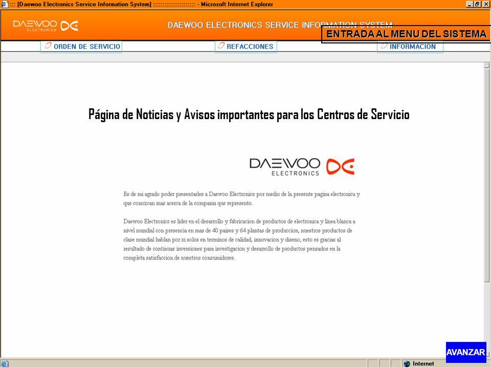 Página de Noticias y Avisos importantes para los Centros de Servicio ENTRADA AL MENU DEL SISTEMA AVANZAR
