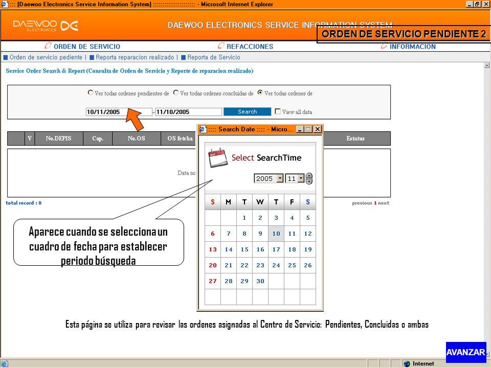 Esta página se utiliza para revisar las ordenes asignadas al Centro de Servicio: Pendientes, Concluidas o ambas Aparece cuando se selecciona un cuadro