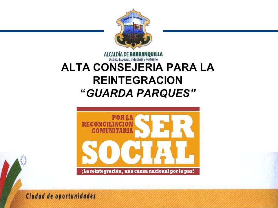 ALTA CONSEJERIA PARA LA REINTEGRACIONGUARDA PARQUES