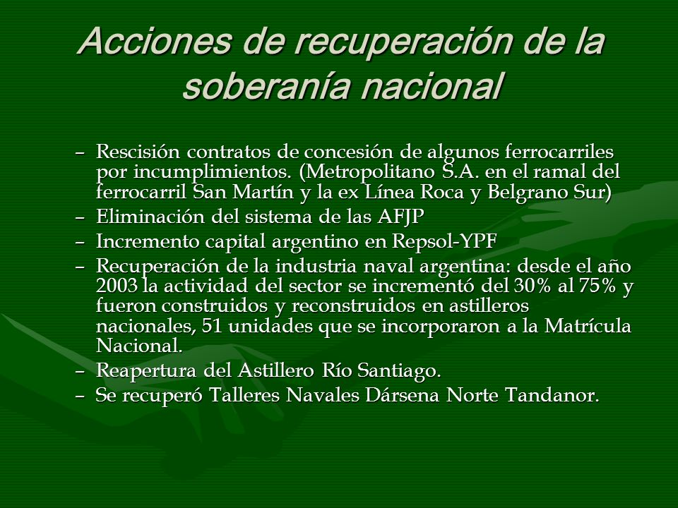 Acciones de recuperación de la soberanía nacional –Rescisión contratos de concesión de algunos ferrocarriles por incumplimientos.