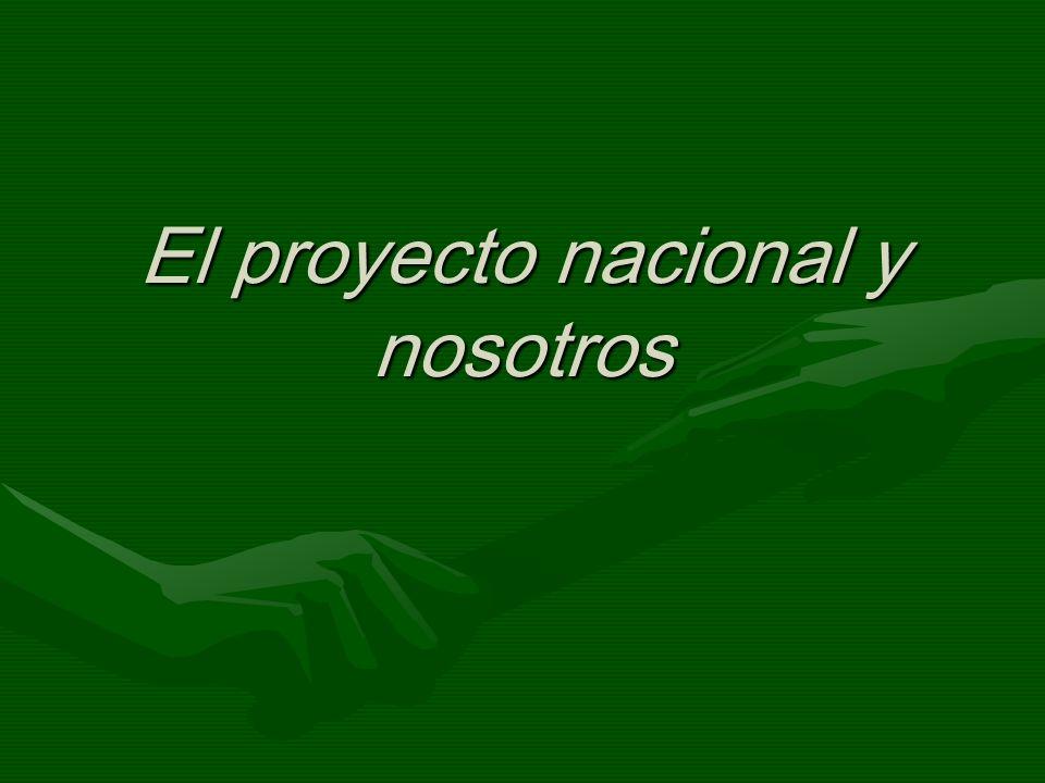 El proyecto nacional y nosotros
