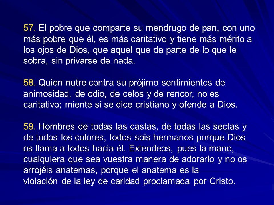 55. La caridad es la ley suprema de Cristo: