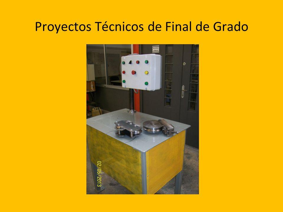 Proyectos Técnicos de Final de Grado