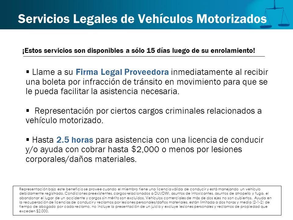 Servicios Legales de Vehículos Motorizados Llame a su Firma Legal Proveedora inmediatamente al recibir una boleta por infracción de tránsito en movimi