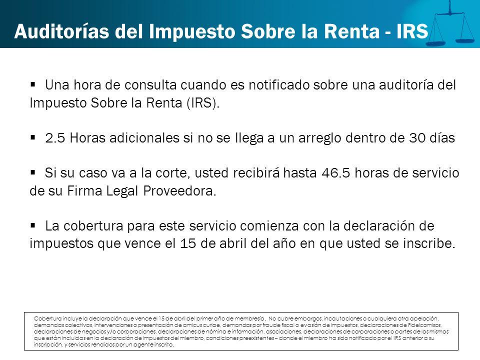 Auditorías del Impuesto Sobre la Renta - IRS Una hora de consulta cuando es notificado sobre una auditoría del Impuesto Sobre la Renta (IRS). 2.5 Hora