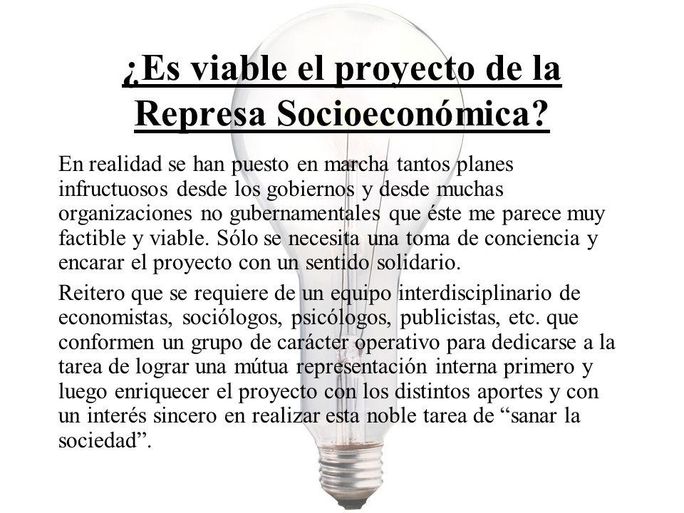 ¿Es viable el proyecto de la Represa Socioeconómica.