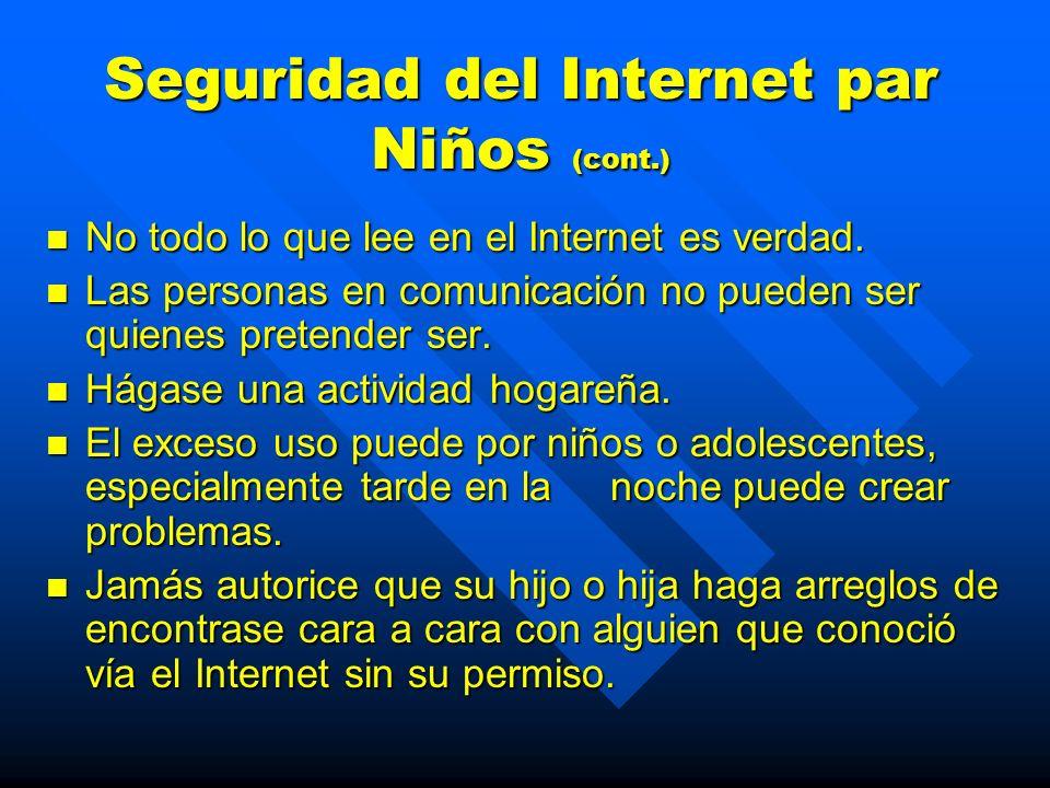 Seguridad del Internet par Niños Jamás de información de identificación Jamás de información de identificación Este informado---este al tanto del uso