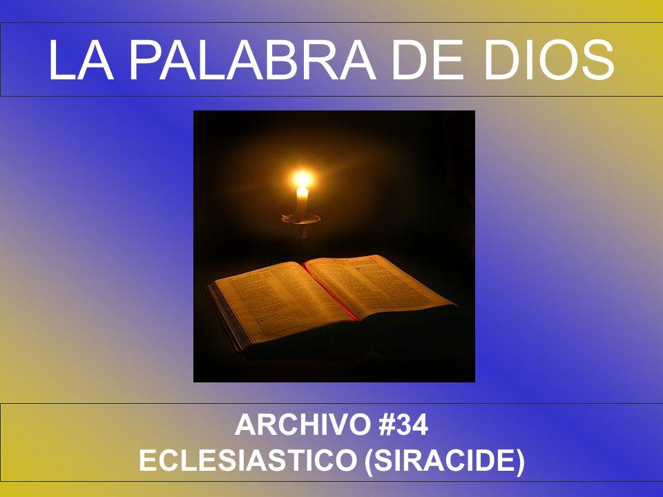 LA PALABRA DE DIOS ARCHIVO #34 ECLESIASTICO (SIRACIDE)