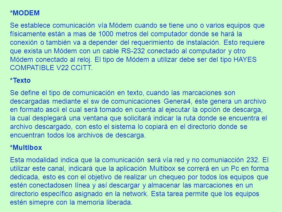 *MODEM Se establece comunicación vía Módem cuando se tiene uno o varios equipos que físicamente están a mas de 1000 metros del computador donde se har
