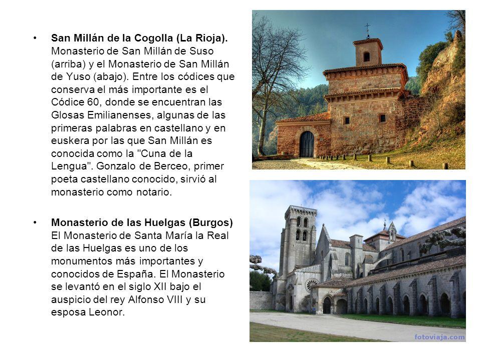 San Millán de la Cogolla (La Rioja). Monasterio de San Millán de Suso (arriba) y el Monasterio de San Millán de Yuso (abajo). Entre los códices que co