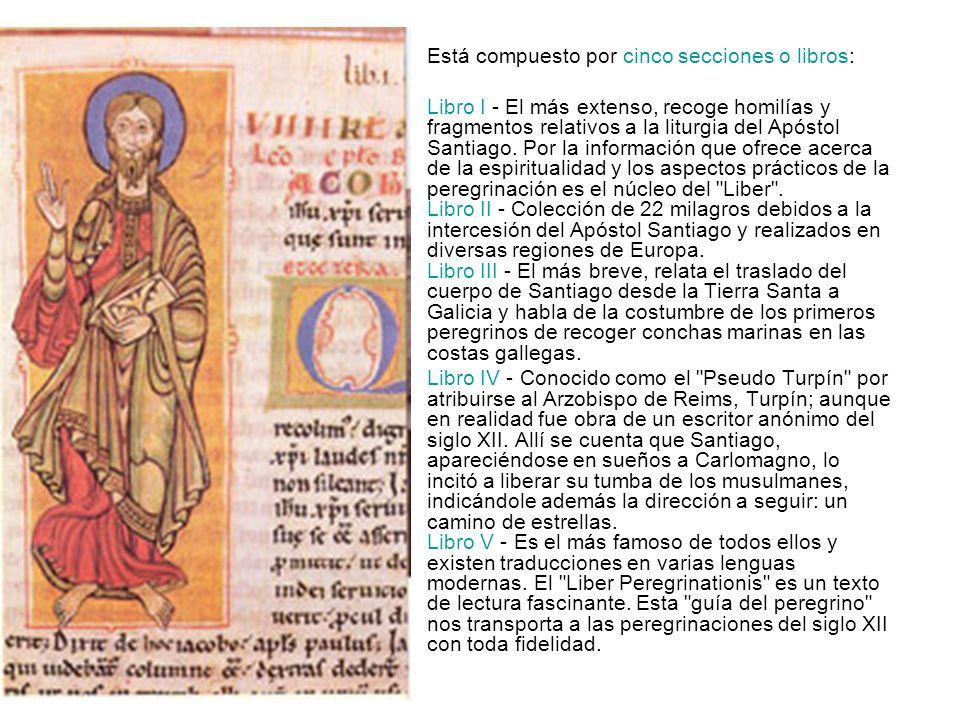 Está compuesto por cinco secciones o libros: Libro I - El más extenso, recoge homilías y fragmentos relativos a la liturgia del Apóstol Santiago. Por