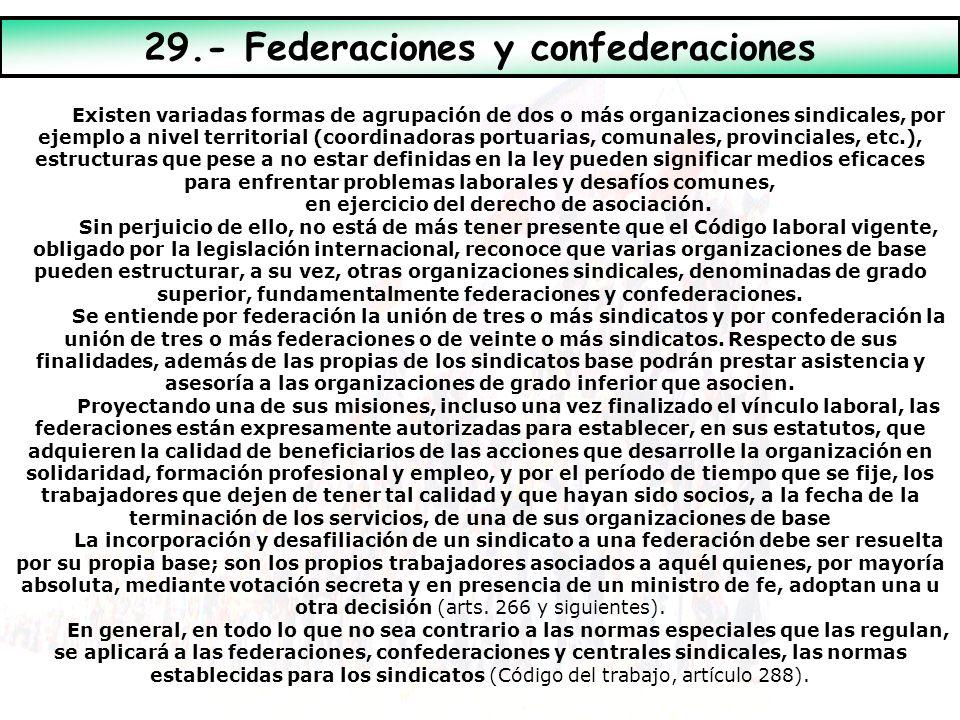 Existen variadas formas de agrupación de dos o más organizaciones sindicales, por ejemplo a nivel territorial (coordinadoras portuarias, comunales, pr