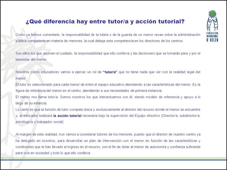 ¿Qué diferencia hay entre tutor/a y acción tutorial? Como ya hemos comentado, la responsabilidad de la tutela o de la guarda de un menor recae sobre l